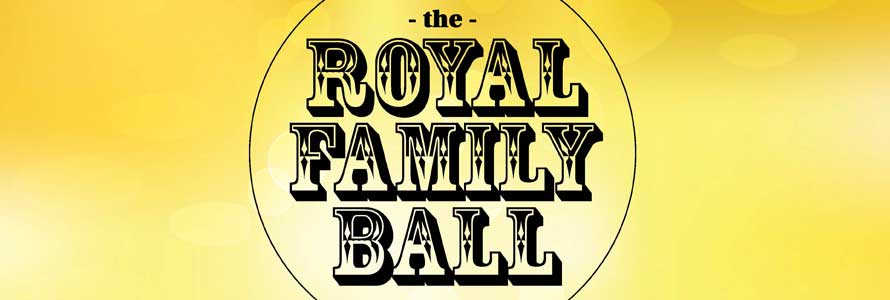 Royal Family Ball 2019