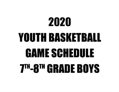 2020 Youth Basketball Game Schedule 7th-8th Boys